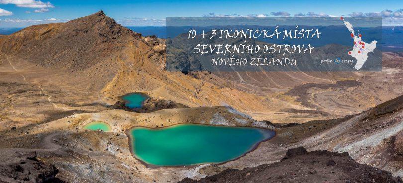 10 + 3 ikonická místa Severního ostrova Nového Zélandu